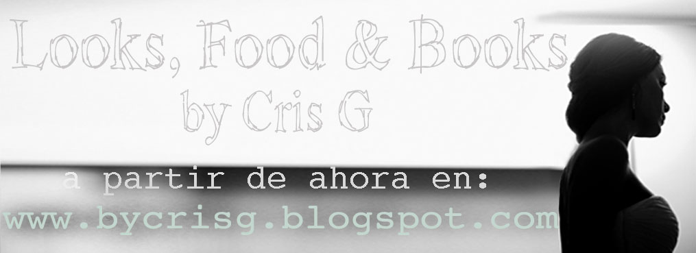 Looks, Food & Books by Cris G