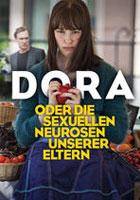 Dora o la neurosis sexual de mis padres (2015)
