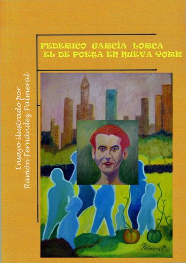 Federico García Lorca el de Poeta en Nueva York