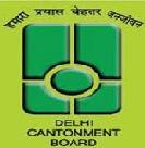 Delhi Cantonment Board Recruitment Notice for 33 various vacancies 2014