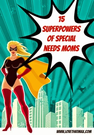 http://www.lovethatmax.com/2014/05/special-needs-moms-inspiration.html