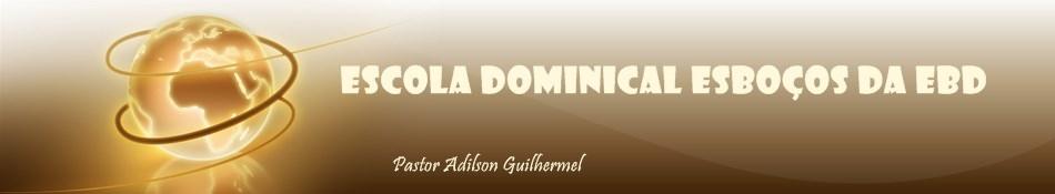 Escola Dominical Esboços EBD - A Formação do Caráter Cristão