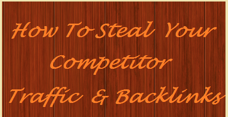 How To Steal Your Competitors Traffic For Your New Blog