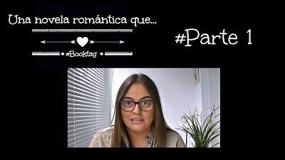"""Booktube - Booktag """"Una novela romántica que..."""" (1/3)"""