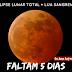 Eclipse lunar total + Lua Sangrenta
