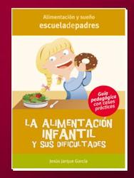 LA ALIMENTACIÓN INFANTIL Y SUS DIFICULTADES