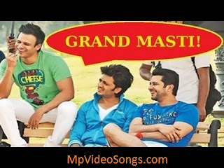 Grand Masti Video Songs Download Free