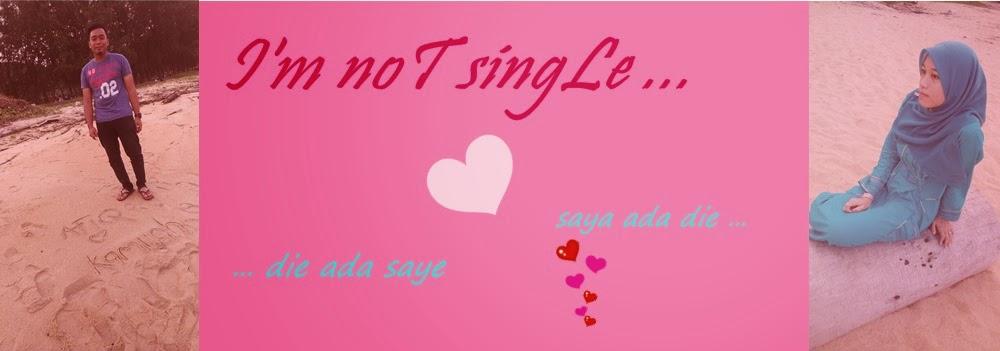 I'm noT singLe ;')) ...