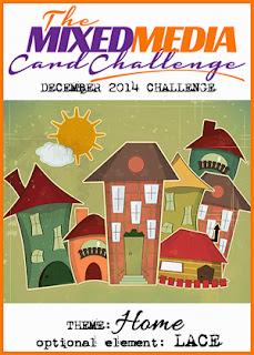 http://themixedmediacardchallenge.blogspot.de/2014/12/mmcc-6-home.html