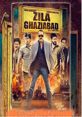 Zila Ghaziabad (2013) Full Movie Download