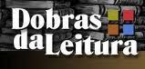 DOBRAS DA LEITURA
