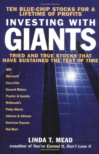 Investing With Giants  Tried and True Stocks That Have Sustained the Test of Time