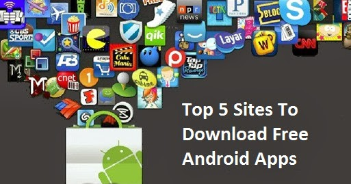 android app free download site