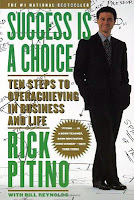 Rick Pitino Success is a choice Ten steps to overachieving in business and life