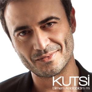 Kutsi 2013 Şarkıları dinle, Albüm şarkıları dinle, 2013 Albüm indir