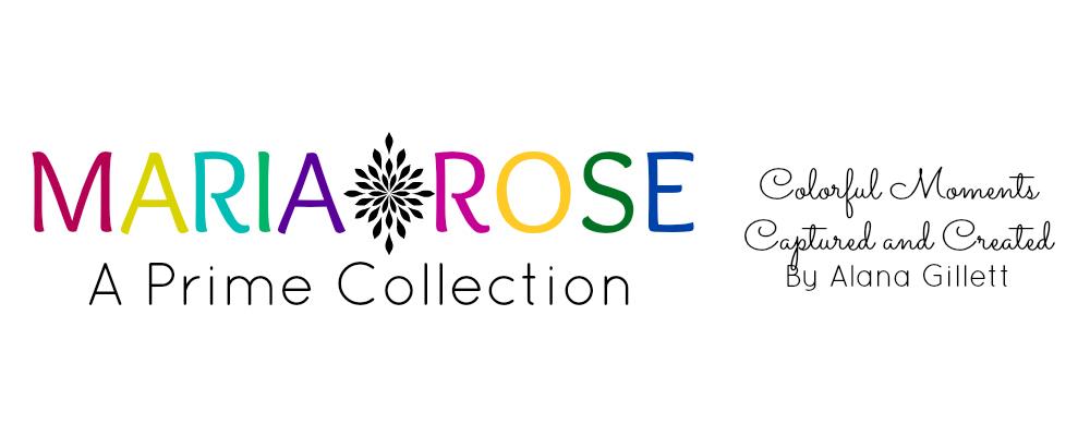 Maria Rose: A Prime Collection