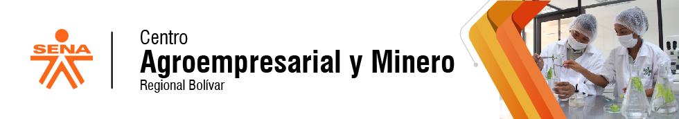 Centro Agroempresarial y Minero - SENA Regional Bolívar