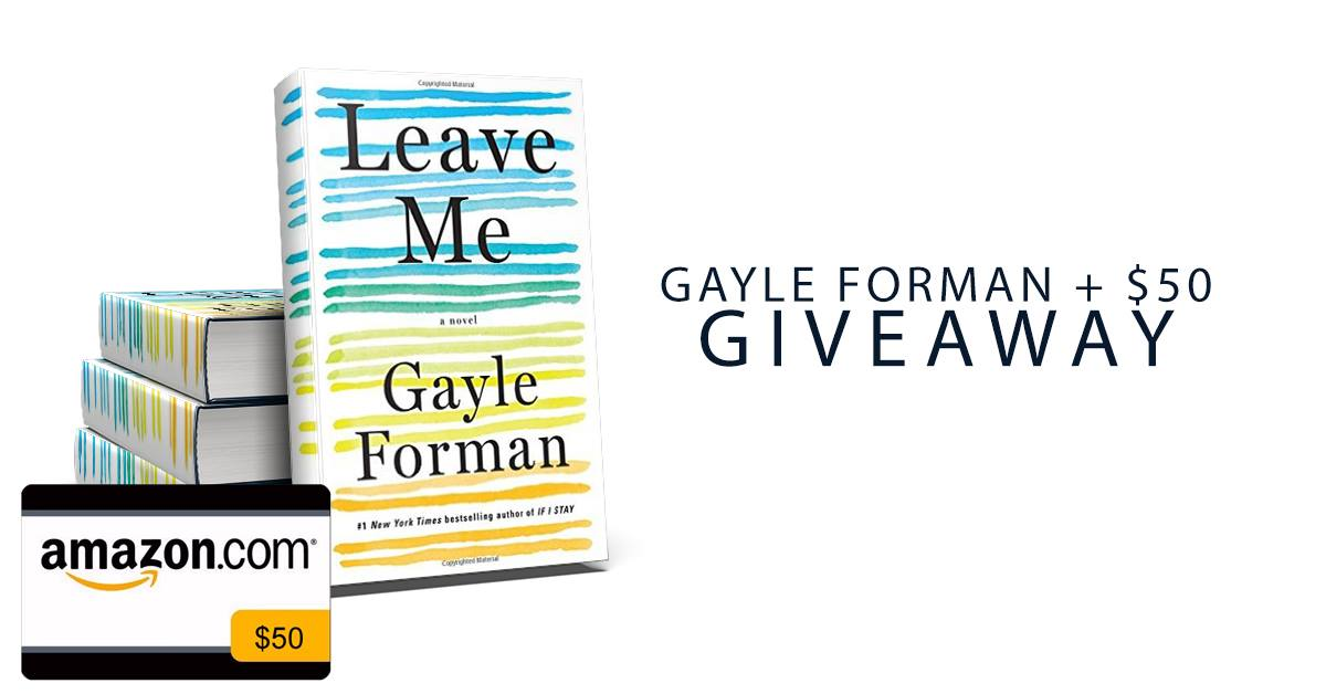 Enter for a Chance to Win Any Gayle Forman Novel + $50 Gift Card! #kindle