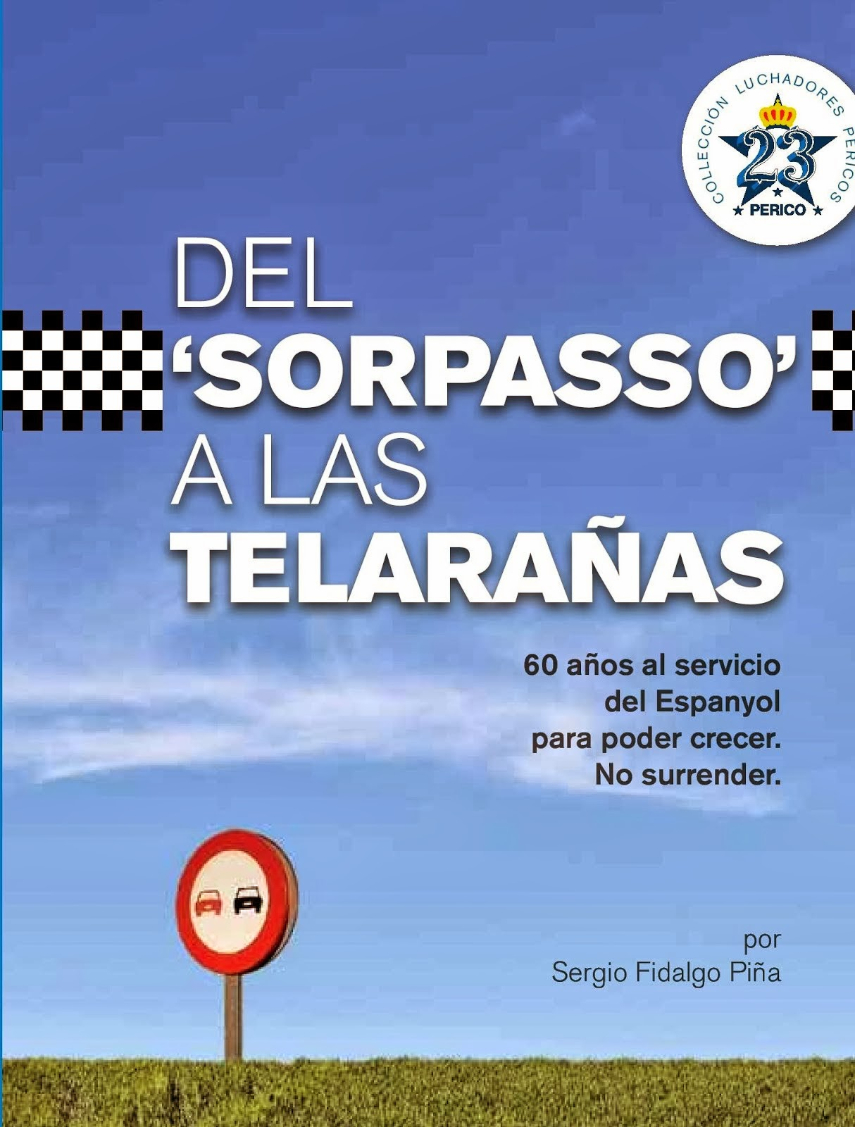 Del 'sorpasso' a las telarañas
