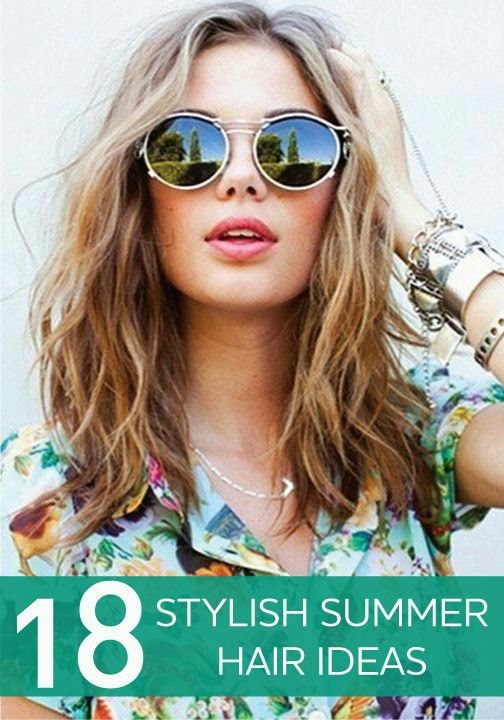 18 Stylish Summer Hair Ideas