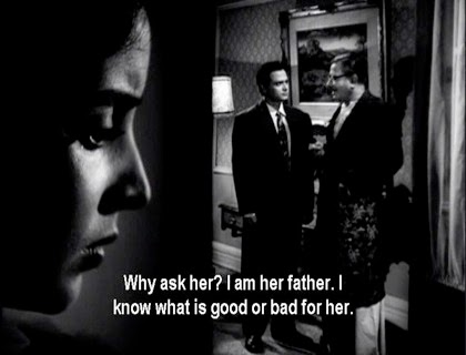 Why ask her? I am her father. I know what is good or bad for her.