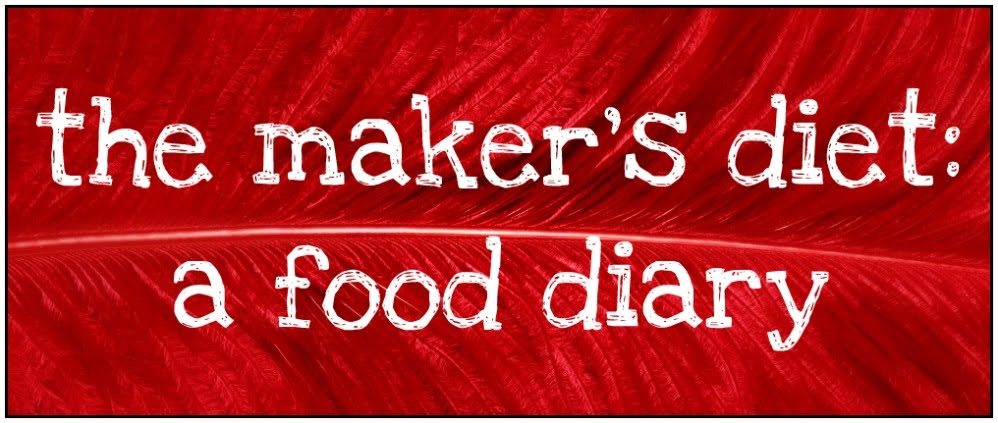 the maker's diet: a food diary