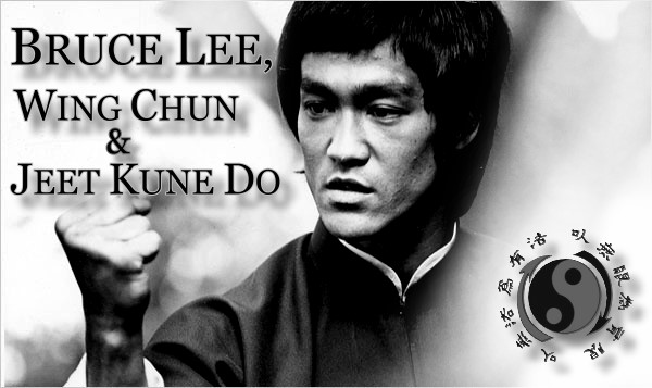 Bruce Lee Jeet Kune Do Quotes Bruce Lee  Wing Chun and Jeet
