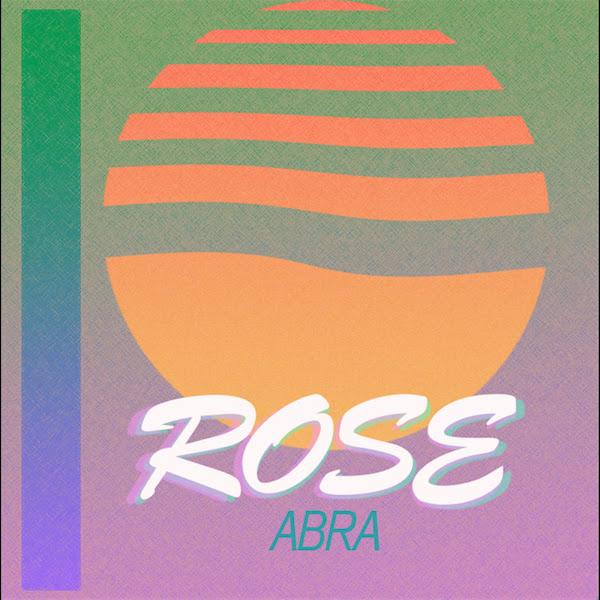 Abra - Rose Cover