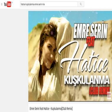 youtube com - hatice - kuşkulanma - emre serin - mix