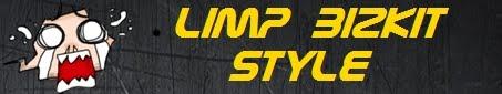 LIMP BIZKIT STYLE