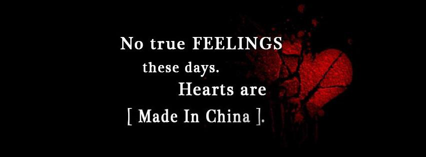 No True Feelings. Heart Made In China