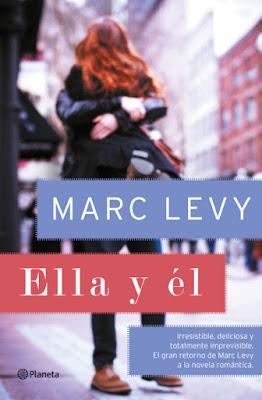 LIBRO - Ella y él Marc Levy (Planeta - 5 Abril 2016) NOVELA ROMANTICA Edición papel & digital ebook kindle Comprar en Amazon España