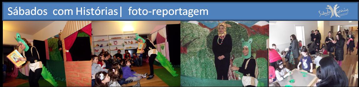 Foto-reportagem: Sábado com Histórias