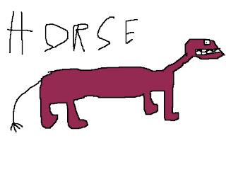 """Na imagem: Um desenho feito no paint muito ruim de um cavalo. Parece uma cabeça de cobra com dente sorrindo enfiada no corpo torto de um leão. Em cima escrito mal """"cavalo"""""""