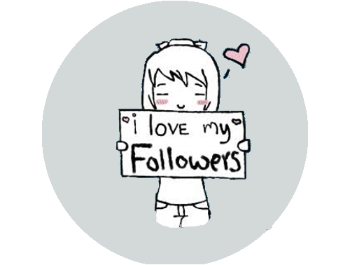 I love my followers!