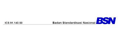 ICS 91.140.50 Badan Standardisasi Nasional