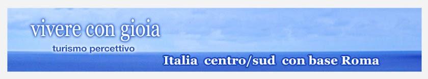 Vivere con Gioia - Italia centro/sud con base Roma
