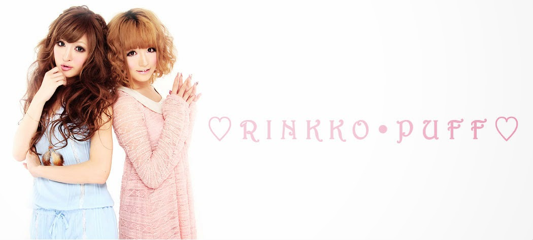 ♡ R I N K K O • P U F F ♡