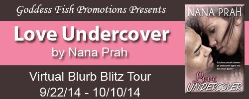 http://goddessfishpromotions.blogspot.com/2014/08/blurb-blitz-love-undercover-by-nana-prah.html