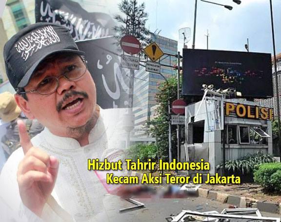 """Hizbut Tahrir Indonesia (HTI) mengecam aksi teror bom di Sarinah, Jl MH Thamrin Jakarta, Kamis (14/1/2015). Dalam pernyataan resminya, Juru Bicara Hizbut Tahrir Indonesia, Muhammad Ismail Yusanto menyampaikan beberapa point penting terkait peristiwa di Sarinah, Thamrin.  Pertama, mengutuk dengan keras pelaku peledakan dan serangan itu sebagai tindakan dzalim luar biasa.   """"Syariat Islam dengan tegas melarang siapapun dengan motif apapun membunuh dirinya sendiri, membunuh orang tanpa haq, merusak milik pribadi dan fasilitas milik umum, apalagi bila tindakan itu menimbulkan korban dan ketakutan yang meluas,"""" ungkap Ismail seperti dikutip dalam laman resmi hizbut-tahrir.or.id, Sabtu (16/1/2015)."""