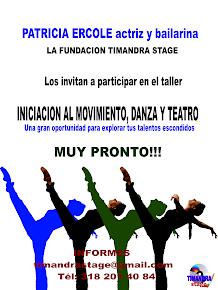 PATRICIA ERCOLE Y LA FUNDACION TIMANDRA STAGE SE UNEN PARA OFRECER UN TALLER DE DANZA Y ACTUACION