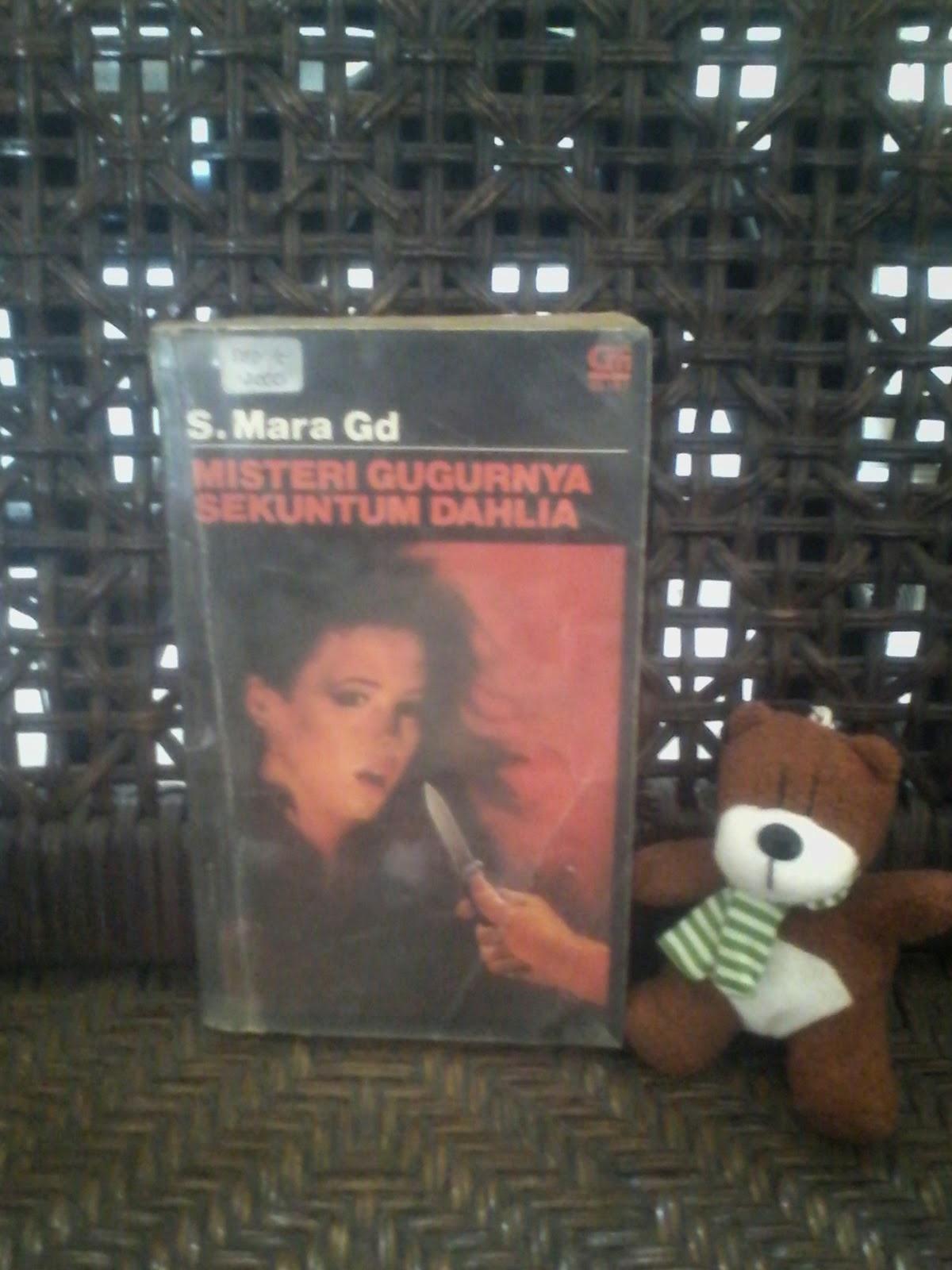 Maret 2014 Buku Beruang Misteri Mayat Yang Berpindah By Smara Gd Obral Gugurnya Sekuntum Dahlia S Mara