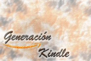 Conoce algunos títulos de la Generación Kindle