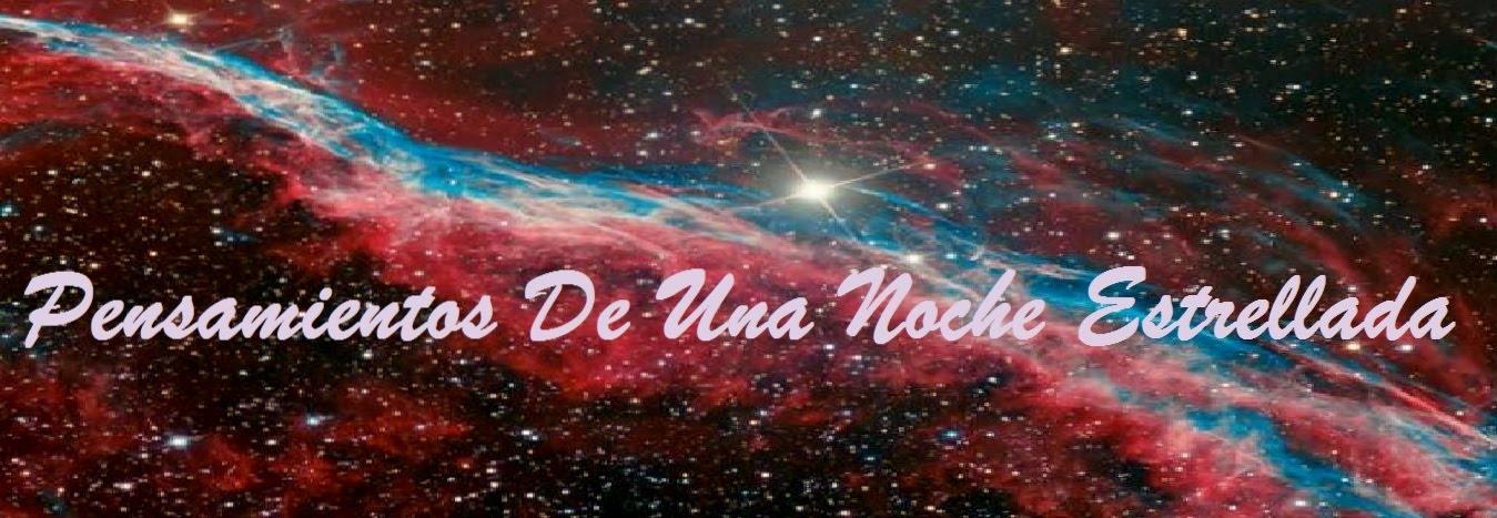 *Pensamientos De Una Noche Estrellada*