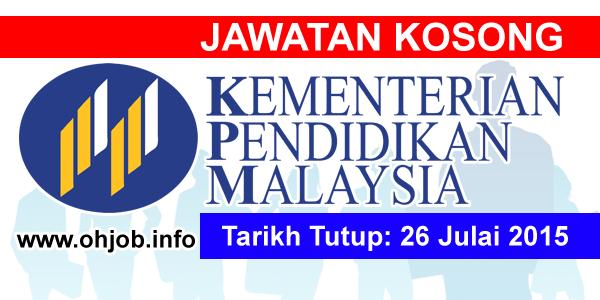 Jawatan Kerja Kosong Kementerian Pendidikan Malaysia (MOE) logo www.ohjob.info julai 2015