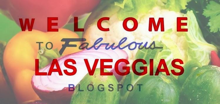 Viva Las Veggias!
