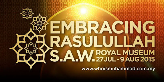 Embracing Rasulullah S.A.W. Exhibition 2015 Malaysia