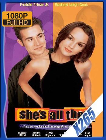 She's All That (1999) x265 [1080p] [Latino] [GoogleDrive] [RangerRojo]