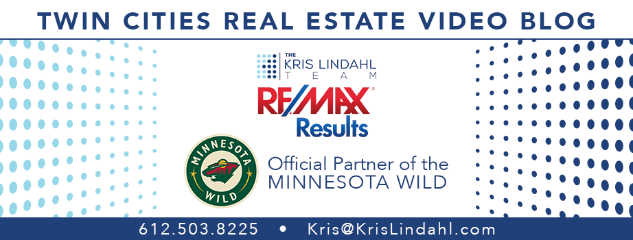 Twin Cities Real Estate Video Blog with Kris Lindahl