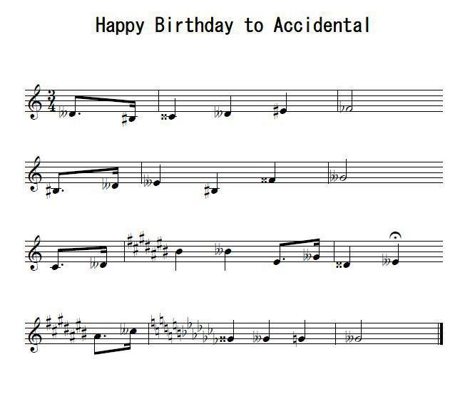 Happy Birthday to Accidental...